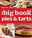 Betty Crocker The Big Book of Pies and Tarts (Betty Crocker Big Book)