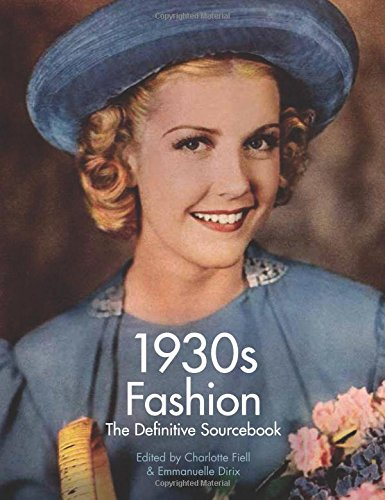1930s Fashion: The Definitive Sourcebook - 51HNCdKHYQL - 1930s Fashion: The Definitive Sourcebook