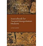 img - for [(Sourcebook for Ancient Mesopotamian Medicine)] [Author: Joann Scurlock] published on (July, 2014) book / textbook / text book