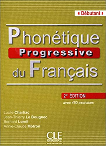 Phonetique Progressive Du Francais Livre Debutant French