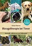 buy book  Blutegeltherapie bei Tieren: Methodik, Indikationen und Fallbeispiele