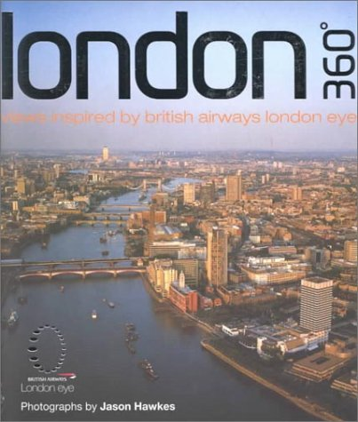 Read Online London 360: Views Inspired by British Airways London Eye pdf epub