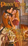 Mightier Than the Sword, Peggy Waide, 0843948426