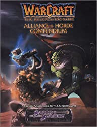 Warcraft: The Role Playing Game - Alliance and Horde Compendium