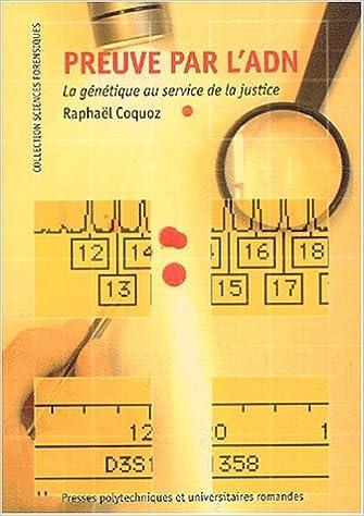 Livre Preuve par l'ADN : La Génétique au service de la justice pdf