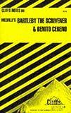 Bartleby, the Scrivener; Benito Cereno, Cliffs Notes Staff, 0822002205