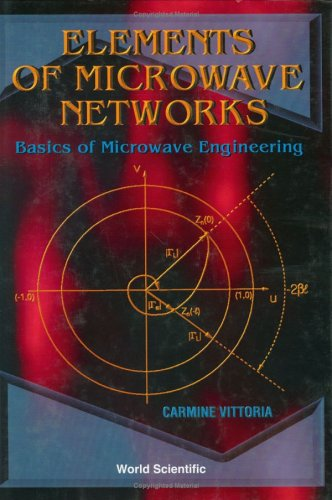 Elements of Microwave Networks: Basics of Microwave Engineering ()