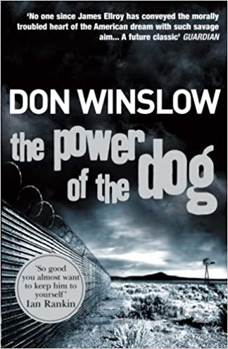 The Power Of The Dog by Don Winslow (27-Apr-2006) Paperback ...