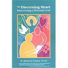 The Discerning Heart: Discovering a Personal God