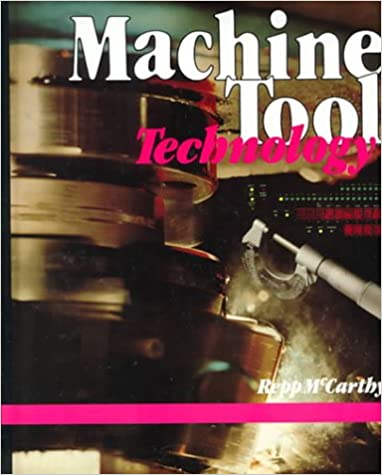 Machine Tool Technology Victor Repp Williard Mccarthy