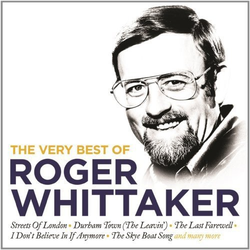 Very Best of (The Best Of Roger Whittaker)