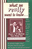 What We Really Want to Know, Michael Pennock, 0877935734