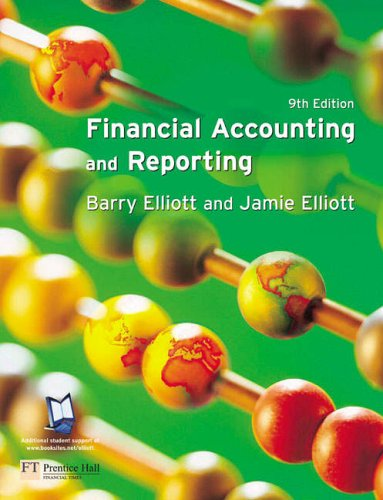 Financial accounting and reporting amazon mr barry elliott financial accounting and reporting amazon mr barry elliott jamie elliott 9780273693819 books fandeluxe Image collections
