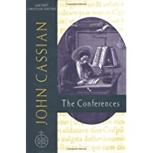 John Cassian: The Conferences (Ancient Christian Writers Series, No. 57)