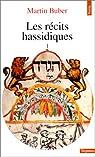 Les récits hassidiques, tome 1 par Buber
