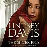 The Silver Pigs: A Marcus Didius Falco Mystery | Lindsey Davis