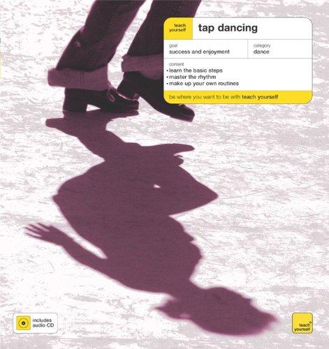 Teach Yourself Tap Dancing (Book + Audio CD) (Teach Yourself: Games/Hobbies/Sports)