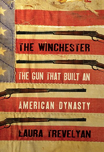 the-winchester-the-gun-that-built-an-american-dynasty