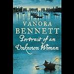 Portrait of an Unknown Woman | Vanora Bennett
