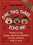 One, Two, Three... Echo Me!, Loretta Mitchell, 0893281573