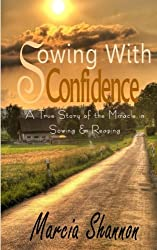 Sowing with Confidence