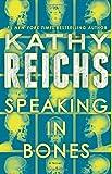Book cover image for Speaking in Bones: A Novel (Temperance Brennan)