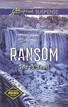 Ransom (Northern Border Patrol) by [Reed, Terri]
