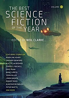 The Best Science Fiction of the Year Volume 3 (English Edition) de [Clarke, Neil]