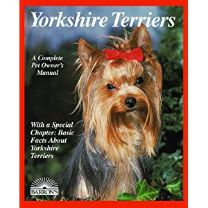 Yorkshire Terriers (Complete Pet Owner's Manuals) 6