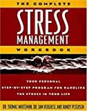 The Complete Stress Management, Thomas Whiteman and Sam Verghese, 0310201152