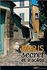 Paris secret et insolite par Trouilleux