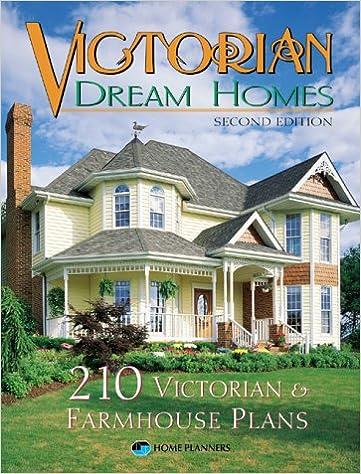 Victorian Dream Homes Inc Home Planners  Amazon Com Books