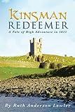 Kinsman Redeemer, Ruth Anderson Lawler, 1458211398