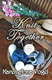 img - for Knit Together: Amish Knitting Novel book / textbook / text book