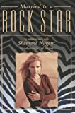 Married to a Rock Star, Shemane Nugent, 1585746770
