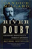 [By Candice Millard ] The River of Doubt: Theodore Roosevelt's Darkest Journey (Paperback)【2018】by Candice Millard (Author) (Paperback)