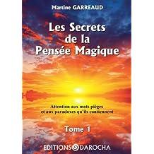 Les secrets de la pensée magique (French Edition)