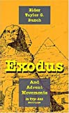 Exodus and Advent Movements, Taylor G. Bunch, 1572581212