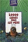 Vingt mille lieues sous les mers par Verne