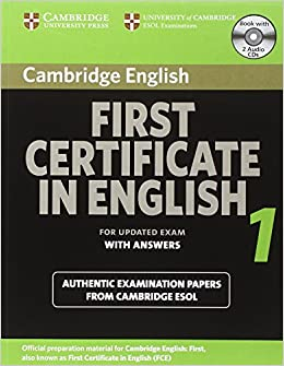 Cambridge First Certificate In English 1 For Updated Exam Self Study Pack Official Examination Papers From University Of ESOL Examinations Level