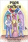 Poor As Church Mice, Roselyn Ogden Miller, 1886225575