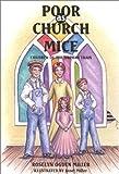 Poor As Church Mice, Roselyn Ogden Miller, 1886225575