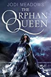The Orphan Queen (English Edition)