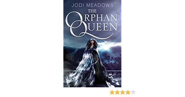 The orphan queen ebook jodi meadows amazon kindle store fandeluxe Gallery