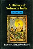 A History of Suffism in India: 16th Century to Modern Times 2