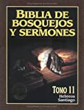 Biblia de bosquejos y sermones: Hebreos y Santiago (Biblia de Bosquejos y Sermones N.T.) (Spanish Edition)