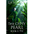 The Gypsy Pearl Book 3: Tye