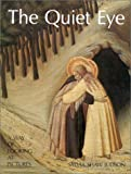 The Quiet Eye, Sylvia S. Judson, 0895266385