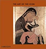 The Art of the Icon, Nigel Cawthorne, 1571456813
