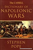 Front cover for the book Dictionary of Napoleonic Wars by Stephen Pope